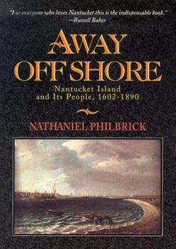 Away Off Shore: Nantucket Island and Its People