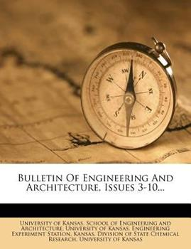 Paperback Bulletin of Engineering and Architecture, Issues 3-10... Book