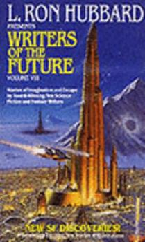 L. Ron Hubbard Presents Writers of the Future  Volume VIII - Book #8 of the L. Ron Hubbard Presents Writers of the Future