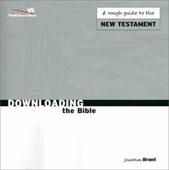 Paperback Downloading the Bible New Testament Book