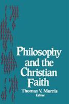 Paperback Philosophy and the Christian Faith Book
