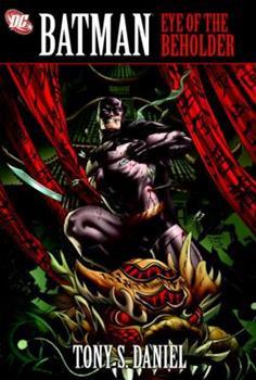 Batman: Eye of the Beholder - Book #198 of the Modern Batman