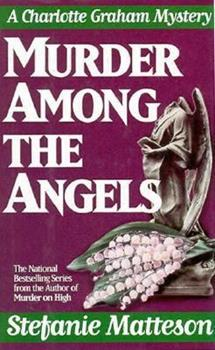 Murder Among the Angels 042515548X Book Cover