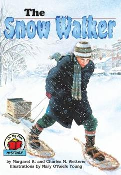 The Snow Walker - Book  of the On My Own History