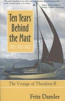 Ten Years Behind The Mast 1890352209 Book Cover