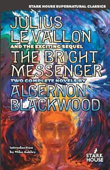 Julius LeVallon / The Bright Messenger 0974943878 Book Cover