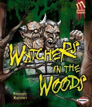 Library Binding Watchers in the Woods (Monster Chronicles) Book