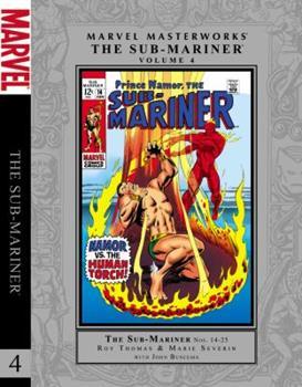 Sub-Mariner Masterworks Vol. 4 (Sub-Mariner - Book #153 of the Marvel Masterworks