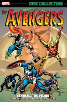 Avengers Epic Collection Vol. 4: Behold… The Vision - Book  of the Avengers 1963-1996 #278-285, Annual