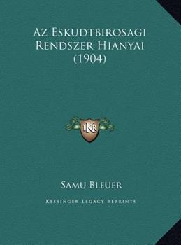 Hardcover Az Eskudtbirosagi Rendszer Hianyai Book