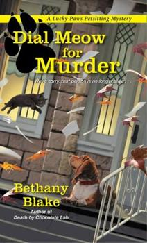 Dial Meow for Murder - Book #2 of the Lucky Paws Petsitting Mystery