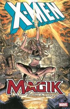 X-Men: Magik - Storm & Illyana - Book #160 of the Uncanny X-Men 1963-2011