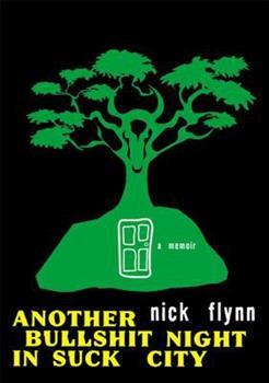 Another Bullshit Night in Suck City: A Memoir 0393329402 Book Cover