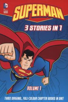 Superman 3 Stories in 1, Volume 1 (Superman 3 in 1) 1782021116 Book Cover