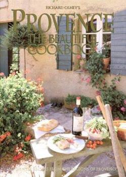 Provence: The Beautiful Cookbook 0002551543 Book Cover