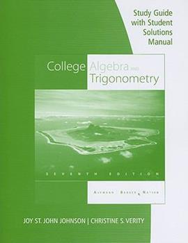 Study Guide with Student Solution Manual for College Algebra and Trigonometry 0538739088 Book Cover