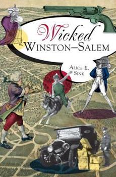 Wicked Winston-Salem - Book  of the Wicked Series