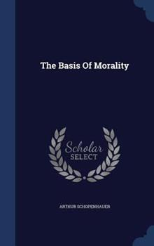 The Basis of Morality 1614277753 Book Cover