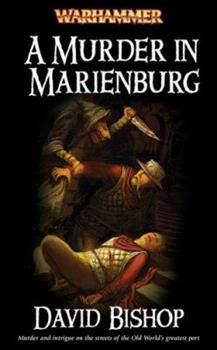 A Murder in Marienburg (Warhammer) - Book  of the Warhammer Fantasy