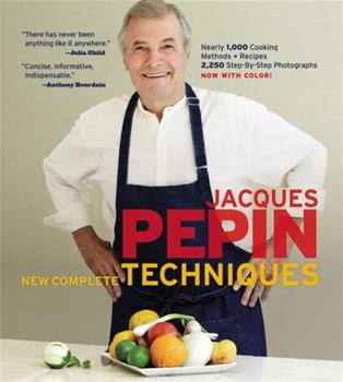 Jacques Pépin New Complete Techniques 1579129110 Book Cover