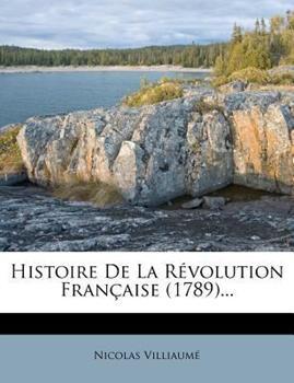 Paperback Histoire de la R?volution Fran?aise ... Book