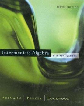 Intermediate Algebra with Applications 0395969611 Book Cover
