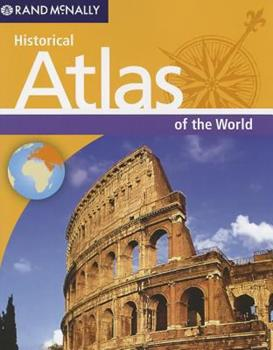 Paperback Rand McNally's Historical Atlas of the World Book