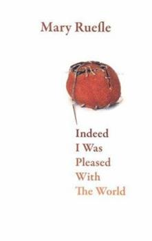 Indeed I Was Pleased With the World 0887484670 Book Cover