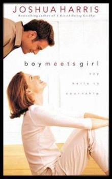 Paperback Boy Meets Girl : Say Hello to Courtship Book