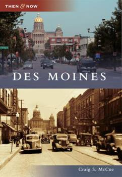 Des Moines - Book  of the  and Now