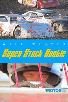 Super Stock Rookie (Motor Novels) 0374350612 Book Cover