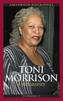 Toni Morrison: A Biography: A Biography - Book  of the Greenwood Biographies