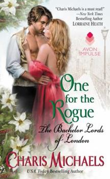 One for the Rogue - Book #3 of the Bachelor Lords of London