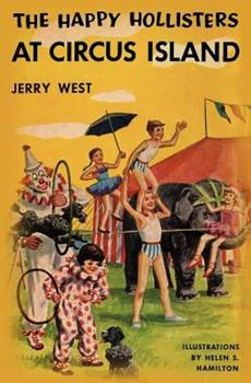 The Happy Hollisters at Circus Island - Book #8 of the Happy Hollisters