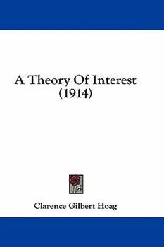 Hardcover A Theory of Interest Book