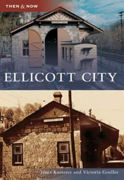Ellicott City - Book  of the  and Now