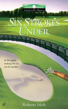 Six Strokes Under 0425185222 Book Cover