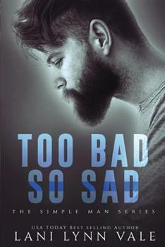 Too Bad So Sad - Book #5 of the Simple Man