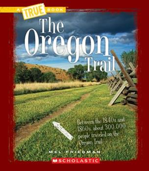 The Oregon Trail - Book  of the A True Book