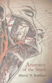 Anatomy of the State 1614279888 Book Cover