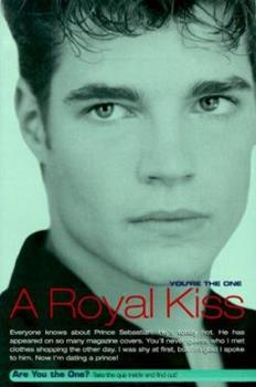 A Royal Kiss (You're the One) (You're the One) 0689834225 Book Cover