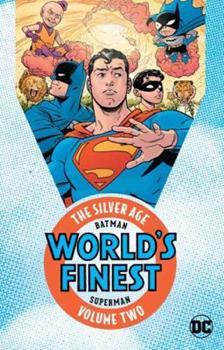 Paperback Batman & Superman in World's Finest: The Silver Age Vol. 2 Book