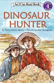 Dinosaur Hunter (I Can Read Book 4) 0060283041 Book Cover