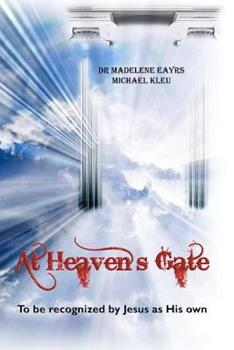 Paperback At Heaven's Gate: To be recognized by Jesus as His own Book