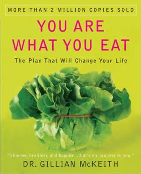 Paperback You Are What You Eat : The Plan That Will Change Your Life Book