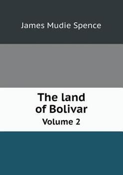 Paperback The Land of Bolivar Volume 2 Book