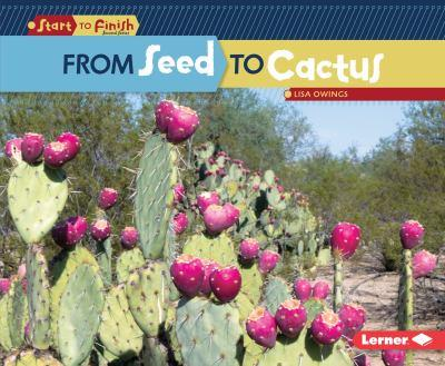 From Seed to Cactus - Book  of the Start to Finish, Second Series