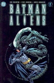 Batman/Aliens 2 - Book #124 of the Modern Batman