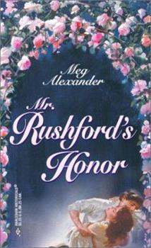 Mr. Rushford's Honour - Book #13 of the Steepwood Scandal