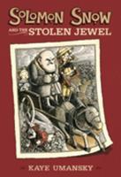 Solomon Snow and the Stolen Jewel - Book #2 of the Solomon Snow